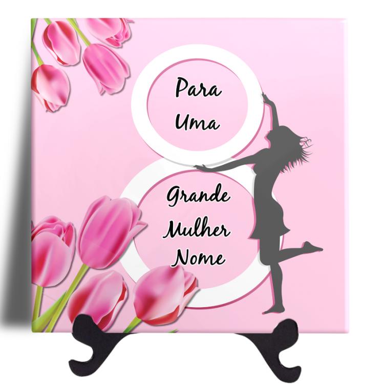 Quadro em Azulejo - Dia Internacional da Mulher 20x20 Personalizado - mod 01