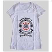 Camiseta ou Babylook  Corinthians  Feminina - Nunca Subestime o Poder de Uma Mulher