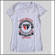 Camiseta ou Babylook São Paulo Feminina - Nunca Subestime o Poder de Uma Mulher
