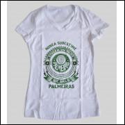 Camiseta ou Babylook Palmeiras Feminina - Nunca Subestime o Poder de Uma Mulher