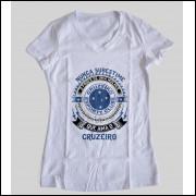 Camiseta ou Babylook Cruzeiro Feminina - Nunca Subestime o Poder de Uma Mulher