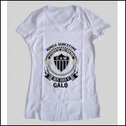 Camiseta ou Babylook Atlético Mineiro/Galo Feminina - Nunca Subestime o Poder de Uma Mulher