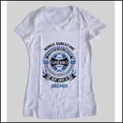 Camiseta ou Babylook Grêmio Feminina - Nunca Subestime o Poder de Uma Mulher