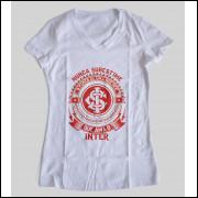 Camiseta ou Babylook Internacional Feminina - Nunca Subestime o Poder de Uma Mulher