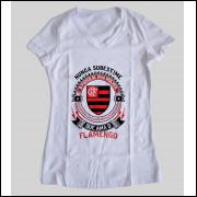 Camiseta ou Babylook Flamengo Feminina - Nunca Subestime o Poder de Uma Mulher