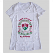 Camiseta ou Babylook Fluminense Feminina - Nunca Subestime o Poder de Uma Mulher